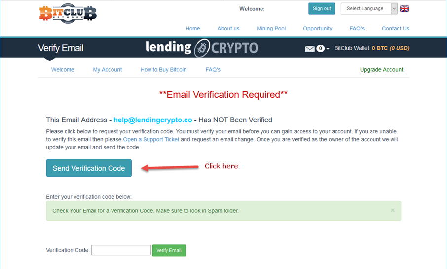 In your first login to the BitClub Network website you have to verify your email address